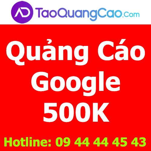 Quảng cáo Google 500k