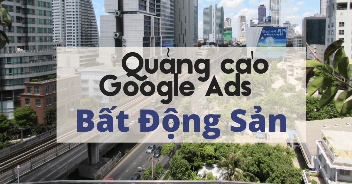 quảng cáo bất động sản trên google